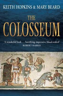 The Colosseum - Hopkins, Keith, and Beard, Mary