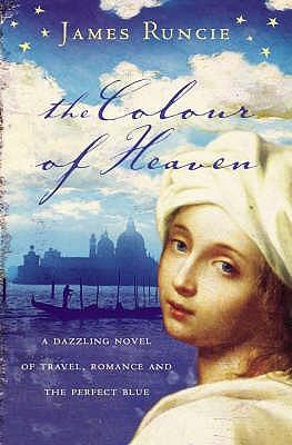 The Colour of Heaven - Runcie, James
