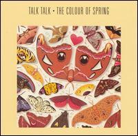 The Colour of Spring - Talk Talk