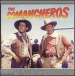 The Comancheros [Original Motion Picture Sountrack]