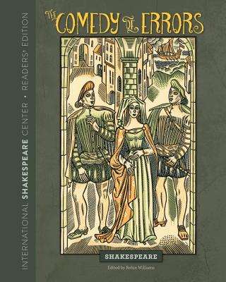 The Comedy of Errors: Readers' Edition - Williams, Robin (Editor), and Shakespeare
