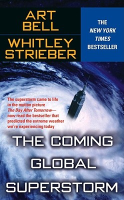 The Coming Global Superstorm - Bell, Art, and Strieber, Whitley