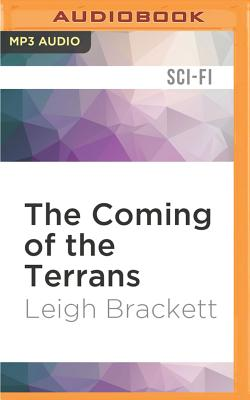 The coming of the Terrans - Brackett, Leigh