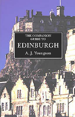 The Companion Guide to Edinburgh and the Borders - Youngson, A J, Professor