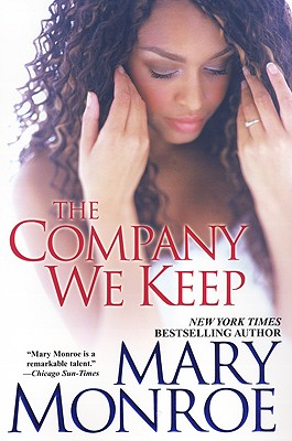 The Company We Keep - Monroe, Mary