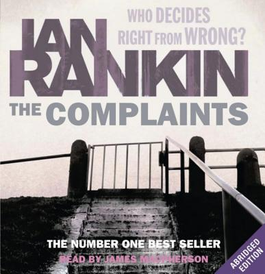 The Complaints - Rankin, Ian, and MacPherson, James (Read by)