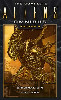 The Complete Aliens Omnibus: Volume Five (Original Sin, DNA War) - Friedman, Michael Jan