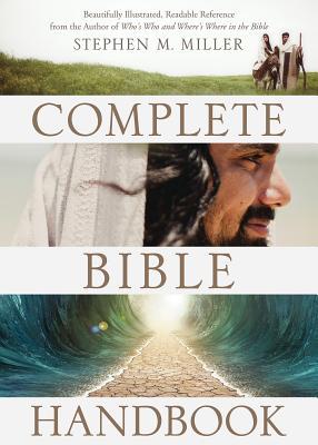 The Complete Bible Handbook - Miller, Stephen M