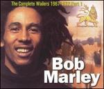 The Complete Bob Marley & the Wailers 1967-1972, Pt. 1