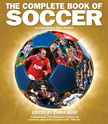 The Complete Book of Soccer - Hunt, Chris (Editor)