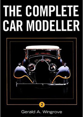 The Complete Car Modeller - Wingrove, Gerald A