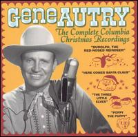 The Complete Columbia Christmas Recordings - Gene Autry