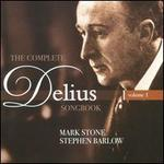 The Complete Delius Songbook, Vol. 1