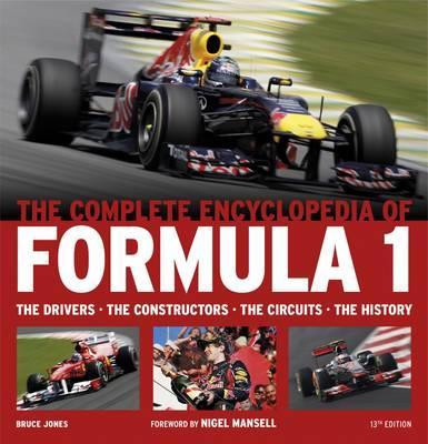The Complete Encyclopedia of Formula One - Jones, Bruce