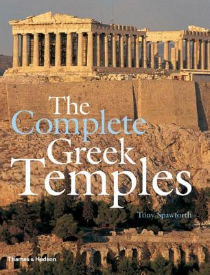 The Complete Greek Temples - Spawforth, Tony
