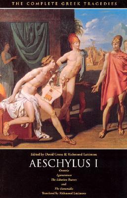 The Complete Greek Tragedies: Aeschylus I - Grene, David (Editor), and Lattimore, Richmond Alexander (Editor), and Aeschylus