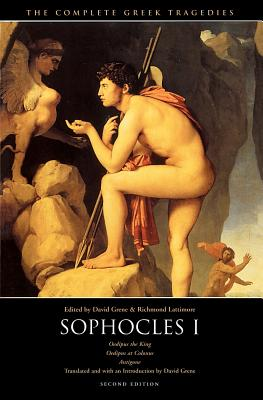 The Complete Greek Tragedies: Sophocles I - Sophocles, and Grene, David (Editor), and Lattimore, Richmond (Editor)
