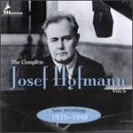 The Complete Josef Hofmann, Vol. 5