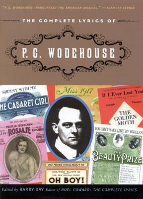 The Complete Lyrics of P. G. Wodehouse - Day, Barry