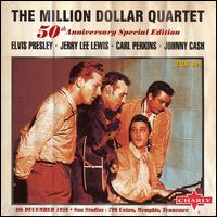 The Complete Million Dollar Sessions: 50th Anniversary Edition - The Million Dollar Quartet