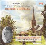 The Complete Morning and Evening Canticles of Herbert Howells, Vol. 3