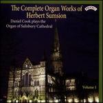 The Complete Organ Works of Herbert Sumsion, Vol. 1
