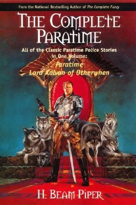 The Complete Paratime - Piper, H Beam