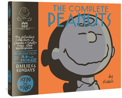 The Complete Peanuts 1979-1980: Vol. 15 Hardcover Edition - Schulz, Charles M, and Roker, Al (Introduction by), and Seth (Cover design by)