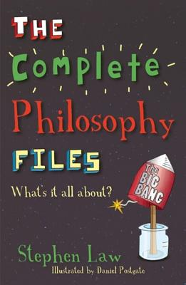 The Complete Philosophy Files - Law, Stephen