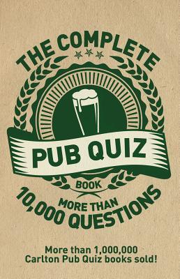 The Complete Pub Quiz Book: More than 10,000 questions - Preston, Roy, and Preston, Sue