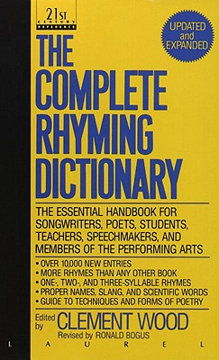The Complete Rhyming Dictionary - Wood, Clement