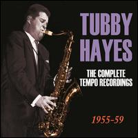 The Complete Tempo Recordings 1955-59 - Tubby Hayes