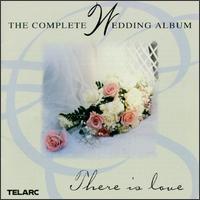 The Complete Wedding Album - Angel Romero (guitar); Danny Donnely (guitar); Joseph Silverstein (violin); Michael Chertock (piano); Michael Murray (organ);...