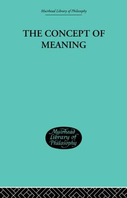 The Concept of Meaning - Hill, Thomas E.
