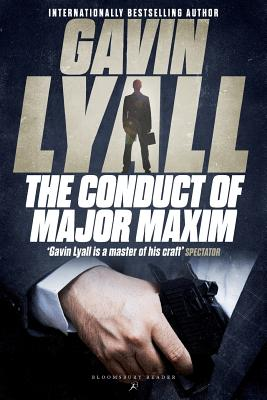 The Conduct of Major Maxim - Lyall, Gavin