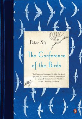 The Conference of the Birds - Sis, Peter, and Sais, Peter