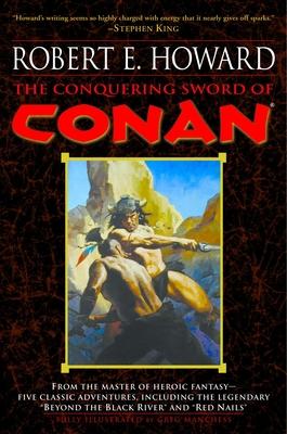The Conquering Sword of Conan - Howard, Robert E