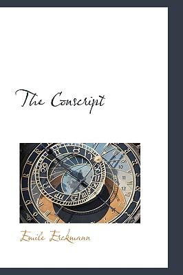 The Conscript - Erckmann, Emile