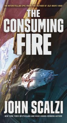 The Consuming Fire - Scalzi, John