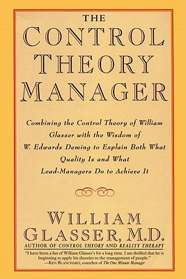 The Control Theory Manager - Glasser, William