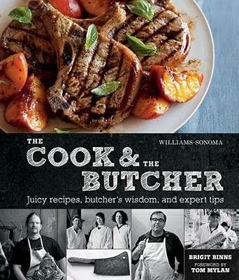 The Cook & the Butcher - Binns, Brigit, and Sears, Kate (Photographer)