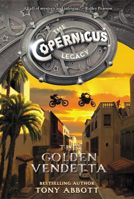 The Copernicus Legacy: The Golden Vendetta - Abbott, Tony