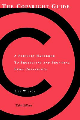 The Copyright Guide - Wilson, Lee
