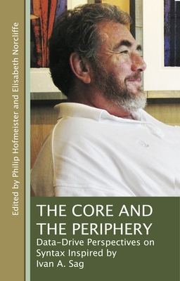 The Core and the Periphery - Hofmeister, Philip (Editor)