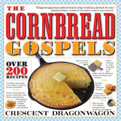 The Cornbread Gospels - Dragonwagon, Crescent