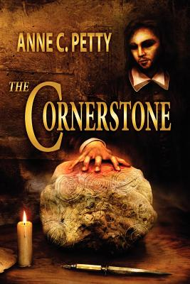 The Cornerstone - Petty, Anne C