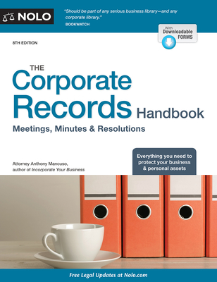 The Corporate Records Handbook: Meetings, Minutes & Resolutions - Mancuso, Anthony