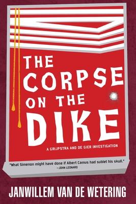 The Corpse on the Dike - Van de Wetering, Janwillem