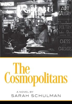 The Cosmopolitans - Schulman, Sarah