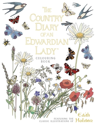The Country Diary of an Edwardian Lady Colouring Book - Holden, Edith